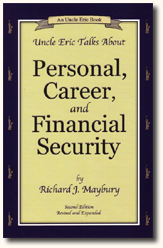 Uncle Eric Talks About...Personal, Career & Financial Security