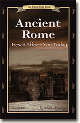 Book Cover Uncle Eric Talks About Ancient Rome and How It Affects You Today